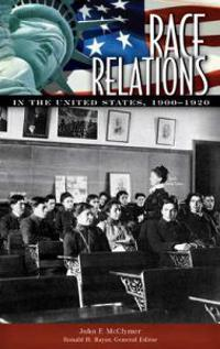 Race Relations In The United States, 1900-1920