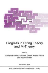 Progress in String Theory and M-Theory