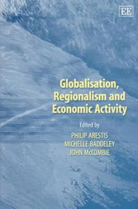 Globalisation, Regionalism and Economic Activity