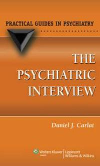 The Psychiatric Interview