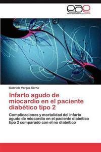 Infarto Agudo de Miocardio En El Paciente Diabetico Tipo 2
