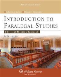 Introduction to Paralegal Studies: A Critical Thinking Approach, Fifth Edition