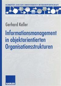 Informationsmanagement in Objektorientierten Organisationsstrukturen