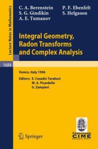 Integral Geometry, Radon Transforms and Complex Analysis