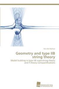 Geometry and Type Iib String Theory