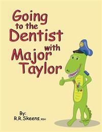 Going to the Dentist with Major Taylor