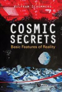 Cosmic Secrets
