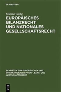 Europ isches Bilanzrecht Und Nationales Gesellschaftsrecht