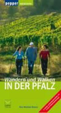 Wandern und Walken in der Pfalz