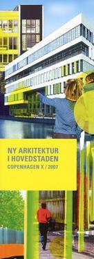 Copenhagen X 2007 - Ny arkitektur i Hovedstaden