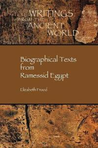 Biographical Texts from Ramesside Egypt