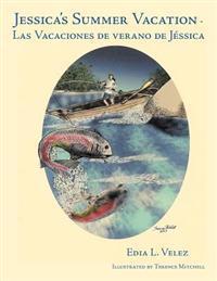 Jessica's Summer Vacation - Las Vacaciones De Verano De Jessica