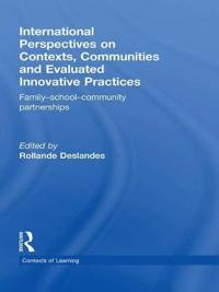 International Perspectives on Contexts, Communities and Evaluated Innovative Practices