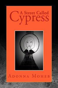 A Street Called Cypress