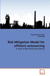 Risk Mitigation Model for Offshore Outsourcing