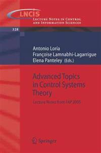 Advanced Topics in Control Systems Theory