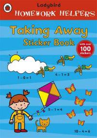 Ladybird Homework Helpers: Taking Away Sticker Book