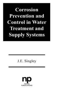 Corrosion Prevention and Control in Water Treatment and Supply Systems