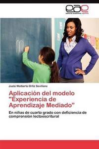 """Aplicacion del Modelo """"Experiencia de Aprendizaje Mediado"""""""