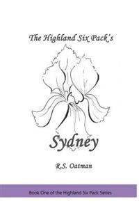 The Highland Six Pack's Sydney: Book One of the Highland Six Pack Series