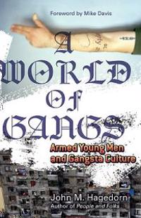 A World of Gangs