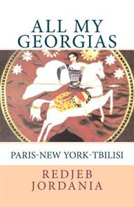 All My Georgias: Paris--New York--Tbilisi