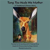 Tang Tzu Heals His Mother