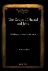 The Coups of Hazael and Jehu