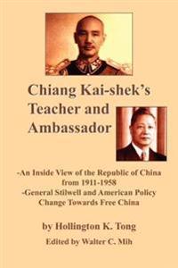 Chiang Kai-shek's Teacher And Ambassador