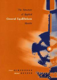 The Structure of Applied and General Equilibrium Models