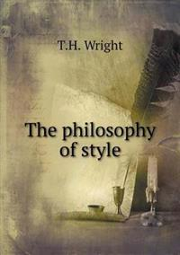 The Philosophy of Style