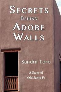 Secrets Behind Adobe Walls