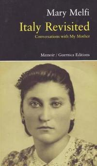 Italy Revisited: Conversations with My Mother