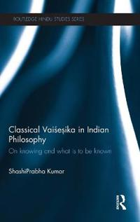 Classical Vaisesika in Indian Philosophy