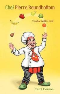 Chef Pierre Roundbottom