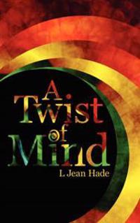 A Twist of Mind