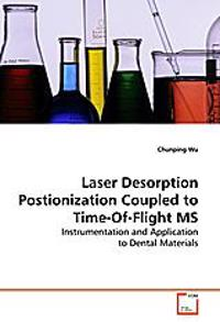 Laser Desorption Postionization Coupled to  Time-Of-Flight MS