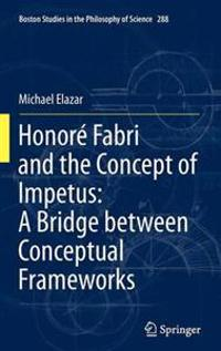 Honore Fabri and the Concept of Impetus