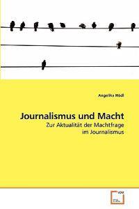 Journalismus Und Macht