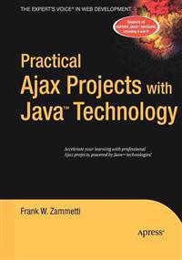 Practical Ajax Projects with Java Technology