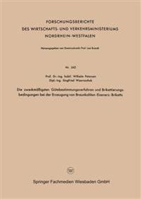 Die Zweckmässigsten Gütebestimmungsverfahren Und Brikettierungs-bedingungen Bei Der Erzeugung Von Braunkohlen-eisenerz-briketts