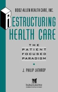 Restructuring Health Care