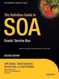 The Definitive Guide to Soa: Oracle Service Bus