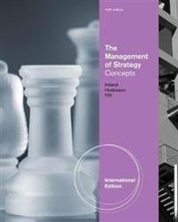 The Management of Strategy: Concepts, International Edition