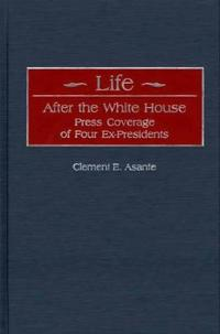 Life After the White House