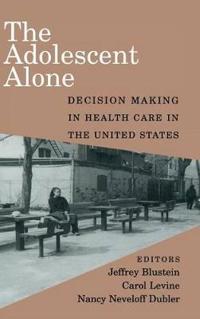 The Adolescent Alone