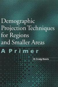 Demographic Projection Techniques for Regions and Small Areas