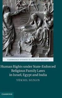Human Rights Under State-Enforced Religious Family Laws in Israel, Egypt, and India