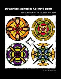 30-minute Mandalas Adult Coloring Book