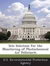 Site Selection for the Monitoring of Photochemical Air Pollutants